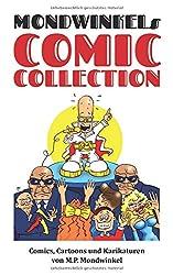 Mondwinkels Comic Collection: Comics, Cartoons und Karikaturen von M.P. Mondwinkel