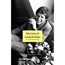 The Lyrics of Leonard Cohen: All The Answers Are Here