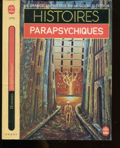 La Grande Anthologie de la Science-Fiction - Histoires parapsychiques par Anthologie