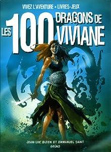 """Afficher """"Les 100 dragons de Viviane"""""""