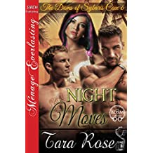 Night Moves [The Doms of Sybaris Cove 6] (Siren Publishing Menage Everlasting)