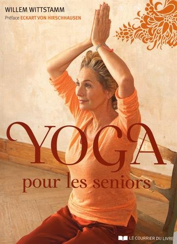 Yoga pour les séniors par Willem Wittstamm