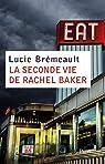 La seconde vie de Rachel Baker par Brémeault