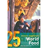 World Food: 25 Ultimate Experiences (Rough Guide 25s)