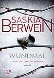 Wundmal: Ein Fall für... von Saskia Berwein