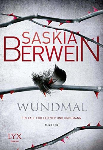 Buchseite und Rezensionen zu 'Wundmal: Ein Fall für Leitner und Grohmann' von Saskia Berwein