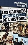 Les grandes mystifications de l'Histoire par X