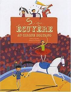 "Afficher ""Si j'étais écuyère au cirque Boltano"""