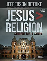 Jesus is Greater than Religion, Leader Guide (Student Edition) by Jefferson Bethke (2014-11-15)