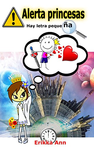 Alerta princesas.: Hay letra pequeña. por Erikka Ann