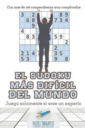 El sudoku más difícil del mundo | Juega solamente si eres un experto | Con más de 200 rompecabezas muy complicados