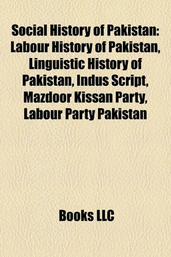 social-history-of-pakistan-labour-history-of-pakistan-linguistic-history-of-pakistan-indus-script-ma