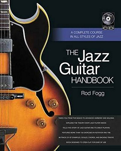 Jazz Guitar Handbook: A Complete Course in All Styles of Jazz (Handbook Series)