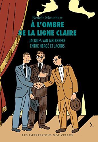 A l'ombre de la ligne claire par Benoît Mouchart
