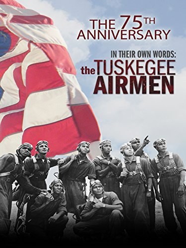 in-their-own-words-the-tuskegee-airmen