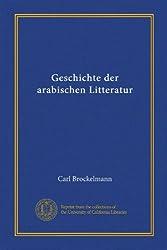 Geschichte der arabischen Litteratur (German Edition)