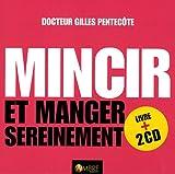 Mincir et manger sereinement - Nouvelles approches de l'équilibre alimentaire, Manuel n°4 (2CD audio)