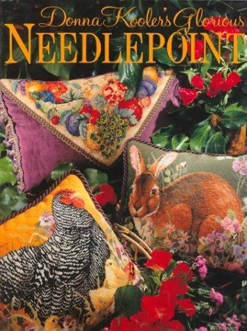 Donna Kooler's Glorious Needlepoint by Donna Kooler (1996-08-05)