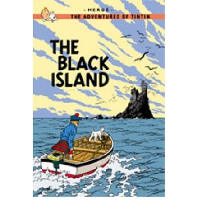 [The Black Island * *] [by: Herge]