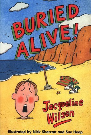 Buried Alive! (Corgi Yearling) by Jacqueline Wilson (1-May-1999) Paperback
