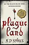 Plague Land (Somershill Manor Book 2) by S D Sykes