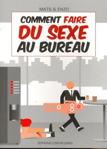 Comment faire du sexe au bureau par Mats & Enzo