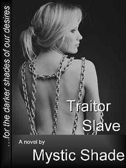 Traitor Slave (Jack Kariola slaves Book 2) (English Edition) di [Shade, Mystic]