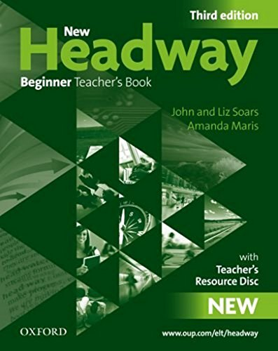 New Headway 3rd edition Beginner. Teacher's Book & Trd Pack (New Headway Third Edition)