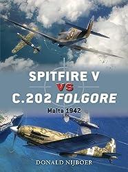 Spitfire V vs C.202 Folgore: Malta 1942 (Duel)