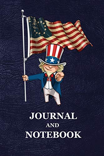 : Old Glory First American Vintage Betsy Ross Flag Uncle Sam USA Blank Lined Notebook and Journal, Gift for Men, Women and Kids | 118 pages | 6x9 Easy Carry Compact Size ()