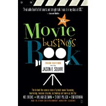 The Movie Business Book, Third Edition (English Edition)