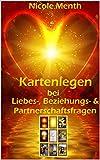 Kartenlegen bei Liebes-, Beziehungs- & Partnerschaftsfragen: Herzensmann, Traumpartner, Seelenliebe,...