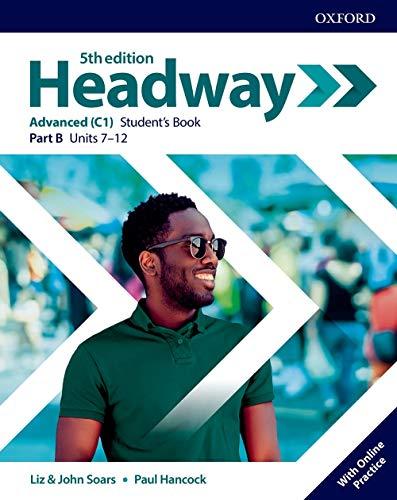 Headway advanced. Student's book. Per le Scuole superiori. Con espansione online: New Headway 5th Edition Advanced. Student's Book B (Headway Fifth Edition)