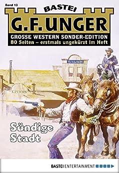 G. F. Unger Sonder-Edition 13 - Western: Sündige Stadt