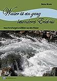 Wasser ist ein ganz besonderes Erlebnis - Bernd Bruns