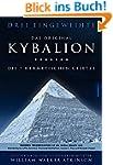 Kybalion - Die 7 hermetischen Gesetze...