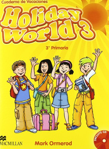Holiday world 3º primaria + cd - cuaderno de vacaciones - 9780230422674 por Mark Ormerod