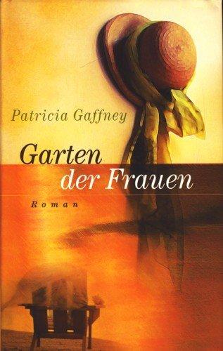 Garten der Frauen : Roman. (Garten Frauen Der)