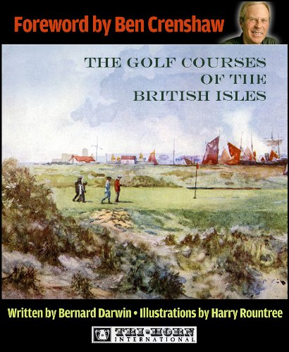 The Golf Courses of the British Isles (English Edition)