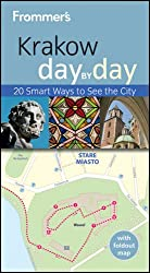 Frommer's Krakow Day By Day (Frommer's Day by Day: Krakow)