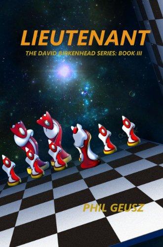 Lieutenant (The David Birkenhead Series Book 3) (English Edition)