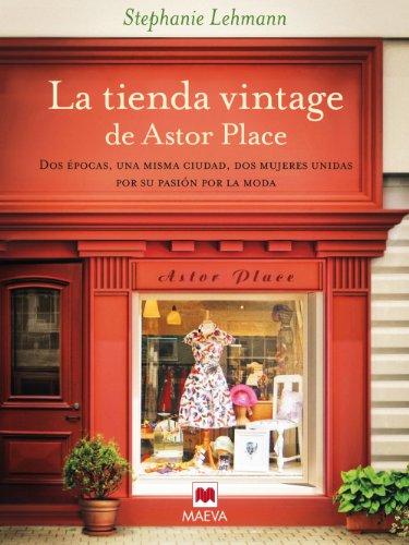 La tienda vintage de Astor Place (Éxitos literarios) de [Lehmann, Stephanie]