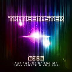 Trancemaster 6006