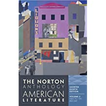 The Norton Anthology of American Literature, Volume 2: 1865 to the Present