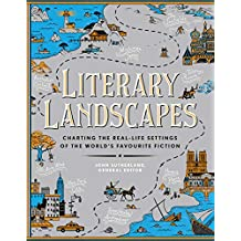 Literary Landscapes: Charting the Worlds of Classic Literature (Literary Worlds Series) (English Edition)