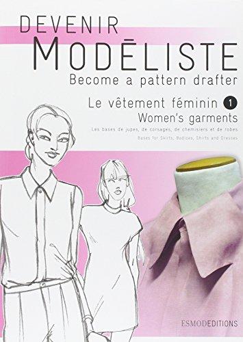 Le vêtement féminin : Tome 1, Les bases de jupes, de corsages, de chemisiers et de robes, édition bilingue français-anglais par Carol Lipton