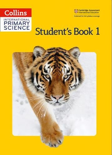Collins International Primary Science - Student's Book 1 par  Phillipa Skillicorn, Karen Morrison, Tracey Baxter, Sunetra Berry, Pat Dower, Helen Harden