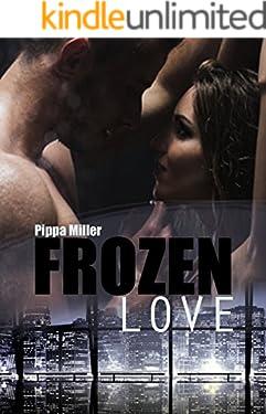 Frozen Love: Millionärs-Love-Story