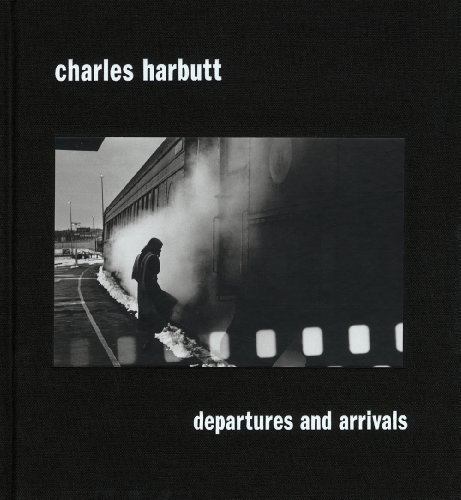 Departures and arrivals. Ediz. illustrata (Fotografia) por Charles Harbutt