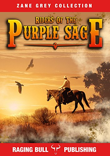 Riders of the purple sage annotated zane grey collection book 3 riders of the purple sage annotated zane grey collection book 3 by fandeluxe Document